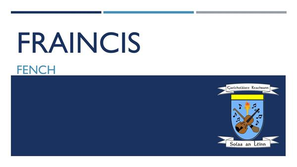 Fraincis - Oíche Oscailte